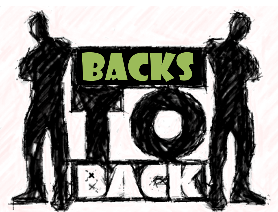 Backs to Back
